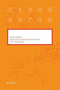 Einführung in die indischen Schriften 1 - Friedrich, Elvira