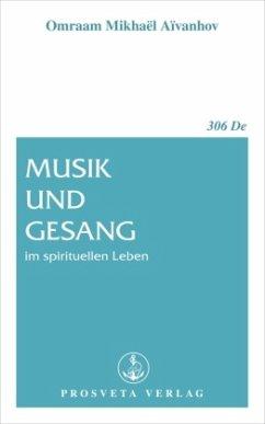 Musik und Gesang im spirituellen Leben