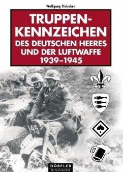 Truppenkennzeichen des deutschen Heeres und der...