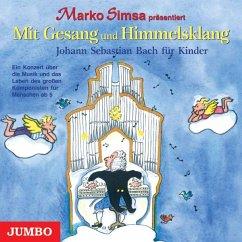Mit Gesang Und Himmelsklang Johann Sebastian Bach - Simsa,Marko
