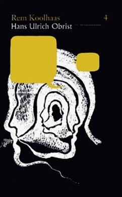 Rem Koolhaas - Hans Ulrich Obrist in Conversation
