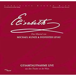 Elisabeth-Das Musical-Gesamtaufnahme - Original Cast Wien 2005