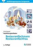 Ausbildungsprogramm Gastgewerbe 3. Ausbildungsleitfaden Restaurantfachmann / -fachfrau