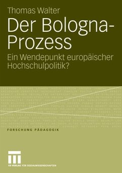 Der Bologna-Prozess - Walter, Thomas