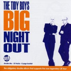 The Tidy Boys Big Night Out - Tidy Boys