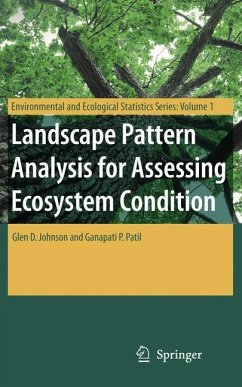 Landscape Pattern Analysis for Assessing Ecosystem Condition - Johnson, G. D.; Patil, Ganapati P.