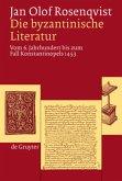 Die byzantinische Literatur