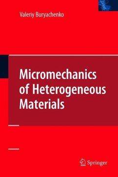 Micromechanics of Heterogeneous Materials - Buryachenko, Valeriy