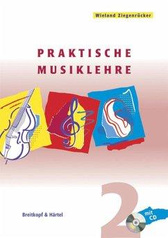 Praktische Musiklehre, m. Audio-CD