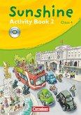 SUNSHINE 2. 4. Schuljahr. Activity Book mit Lieder-/Text-CD. Allgemeine Ausgabe
