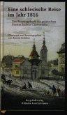 Eine Schlesische Reise im Jahr 1816