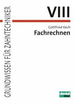 Fachrechnen - Kech, Gottfried