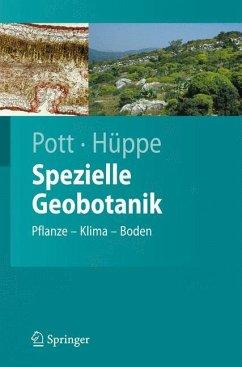 Spezielle Geobotanik - Pott, Richard;Hüppe, Joachim
