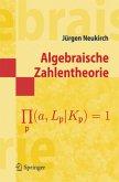 Algebraische Zahlentheorie