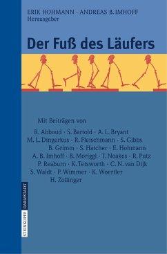 Der Fuß des Läufers - Hohmann, Erik / Imhoff, Andreas B. (Hrsg.)