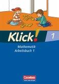 Klick! Mathematik Bd. 1. Arbeitsbuch Teil 1. Östliche Bundesländer und Berlin