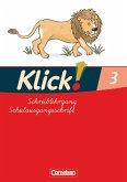 Klick!. Erstlesen. Schreiblehrgang 3 in Schulausgangsschrift. Östliche Bundesländer und Berlin