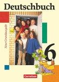 Deutschbuch. 6. Schuljahr. Schülerbuch. Neue Grundausgabe