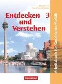 Entdecken und Verstehen. Geschichte und Politik 3. 9./10. Schuljahr. Schülerbuch. Hauptschule Nordrhein-Westfalen