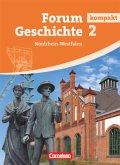 Forum Geschichte 2 - Schülerbuch Nordrhein-Westfalen