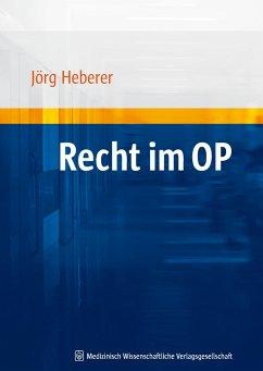 Recht im OP - Heberer, Jörg