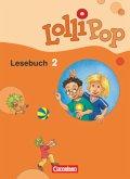 LolliPop Lesebuch 2. Schuljahr. Schülerbuch. Neubearbeitung