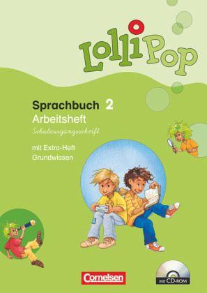 LolliPop. Sprachbuch 2. Schuljahr. Arbeitsheft in Schulausgangsschrift mit CD-ROM