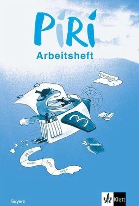 3. Schuljahr, Arbeitsheft / Piri, Das Sprach-Lese-Buch, Ausgabe Bayern