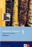 Lambacher Schweizer. LS Mathematik 1. Arbeitsheft. Neubearbeitung. Baden-Württemberg