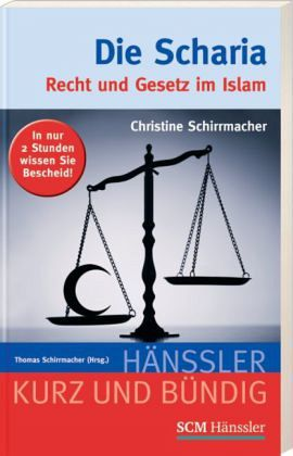 Die Scharia - Schirrmacher, Christine