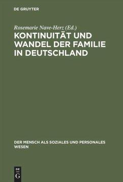 Kontinuität und Wandel der Familie in Deutschland - Nave-Herz, Rosemarie (Hrsg.)