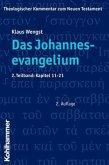 Das Johannesevangelium 2. Kapitel 11 - 21