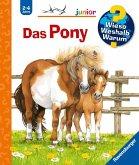 Das Pony / Wieso? Weshalb? Warum? Junior Bd.20