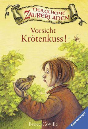 Vorsicht Krötenkuss! / Der geheime Zauberladen Bd.3 - Coville, Bruce