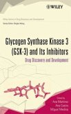 Glycogen Synthase Kinase 3 (Gsk-3) and Its Inhibitors: Drug Discovery and Development