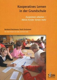 Kooperatives Lernen in der Grundschule - Bochmann, Reinhard; Kirchmann, Ruth