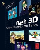 Flash 3D: Animation, Interactivity, and Games [With CDROM]