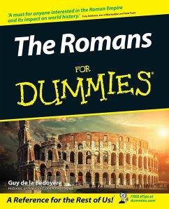 The Romans For Dummies - Bedoyere, Guy de la
