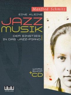 Eine kleine Jazz-Musik, für Klavier, m. Audio-CD