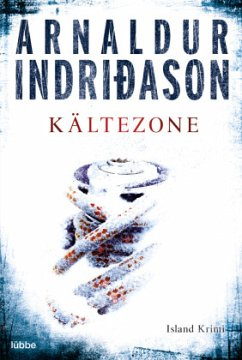 Kältezone / Kommissar-Erlendur-Krimi Bd.6 - Indriðason, Arnaldur