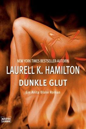Dunkle Glut / Anita Blake Bd.7 - Hamilton, Laurell K.