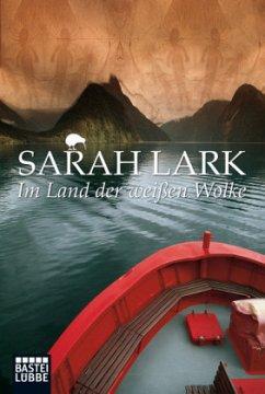Im Land der weißen Wolke / Maori Bd.1 - Lark, Sarah