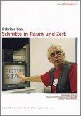 Schnitte in Raum und Zeit - Edition filmmuseum 12