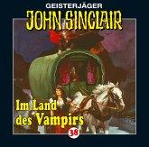 Im Land des Vampirs / Geisterjäger John Sinclair Bd.38 (1 Audio-CD)