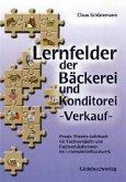 Lernfelder der Bäckerei und Konditorei. Verkauf