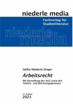 Arbeitsrecht - Hafke, Bianca; Niederle, Jan; Singer, Simone