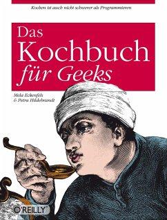 O´Reillys Kochbuch für Geeks