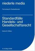 Standardfälle Handels- und Gesellschaftsrecht