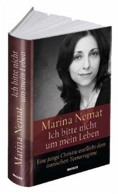 Ich bitte nicht um mein Leben - Nemat, Marina