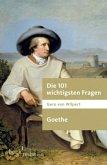 Die 101 wichtigsten Fragen. Goethe